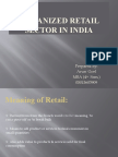 Organized Retail Sector in India Ppt for College