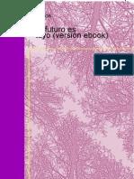 El Futuro Es Tuyo Version eBook