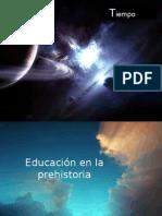 Educación en la prehistoria