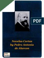 Novelas Cortas by Pedro Antonia de Alarcon