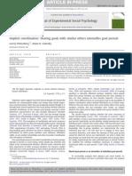 Shared Goals Intensify Goal Pursuit, Journal of Experimental Socials Psychology, 2011