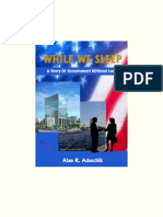 While We Sleep - A Story of Government Without Law by Alan R. Adaschik