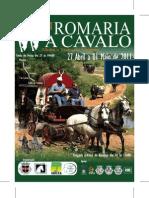 Programa Romaria a Cavalo 2011