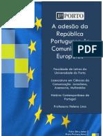 A adesão da República Portuguesa às Comunidades Europeias