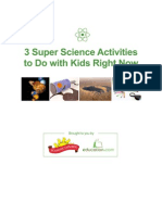3 Super Science Activities