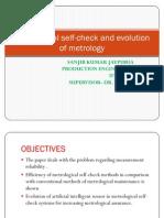 Metro Logical Self-check and Evolution of Metrology