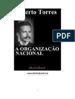 Alberto Torres - A organização nacional [LIVRO]