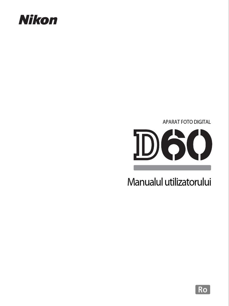 Manual de Utilizare Nikon D60 (RO)