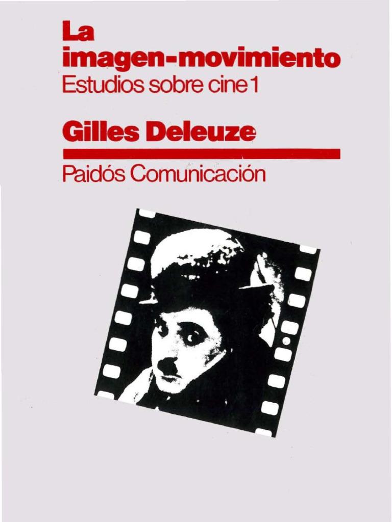 La movimiento Estudios Sobre Cine 1 - Guilles Deleuze