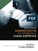 Capacitação Administrativa para Dirigentes de Casas Espíritas - Volume I (L. Neilmoris)
