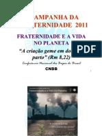 Apresentação da CF 2011