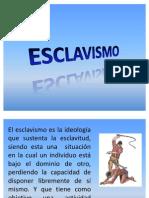 ESCLAVISMO