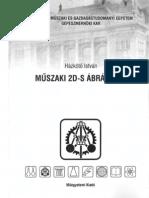 Házkötő István - Műszaki 2D-s ábrázolás