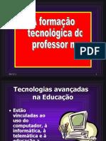 O PIE e as Tecnologias