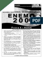 PROVA ENEM 2008 FINAL ROSA