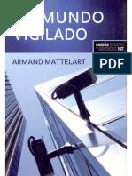 MATTELART, ARMAND - Un mundo vigilado (2009) (pág. 11-126)