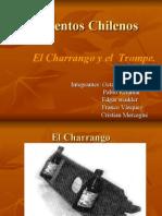 El trompe y El Charrango.