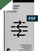 BRANDARIZ, JOSÉ ÁNGEL Y PASTOR, JAIME (Ed.) - Guerra global permanente. La nueva cultura de la inseguridad (2005) (pág. 11-79)