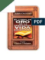 Juan Calvino-El libro de oro de la verdadera vida cristiana