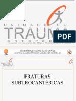 Fraturas Subtrocantericas e de Diafise de Femur