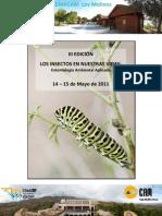 Seminario Los Insectos en nuestras Vidas. CEMACAM Los Molinos. 14 y 15 de mayo de 2011 Obra Social Caja Mediterráneo