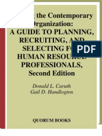 Staffing the Contemporary Organization_ a Guide to Planning_ Recruiting_ and Selecting for Human Resource Professionals