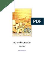 Caio Fábio - No divã com Caio Fabio