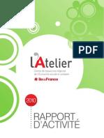 Rapport d'activités 2010 - L'Atelier