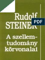Rudolf Steiner - A Szellemtudomány körvonalai