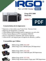 Impresora Fargo DTC1000 Dual y Consumibles que Utiliza