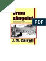 Urma Sangelui de J.M.Carroll - Editia  3
