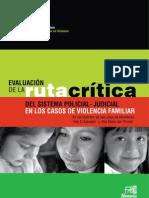 Evaluación de la Ruta Crítica del sistema Policial-Judicial en los casos de violencia familiar