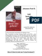 Auf, Lasst Uns Gehen! - Johannes Paul II.