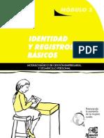 Identidad y Registros básicos. Módulo básico de gestión empresarial y desarrollo local