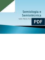 Semiologia e Semiotecnica (Profª Ivete)