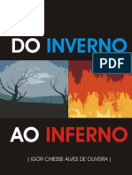 ''Do Inverno Ao Inferno'' - Igor Chiesse