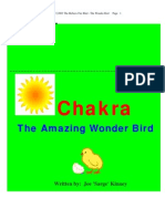 Chakra The Wonder Bird Part One