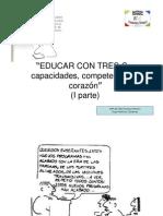 Educar Con Tres Ces (I Parte)