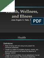 Health, Wellness, And Illness