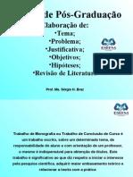 1 - ELABORAÇÃO DO TEMA, PROBLEMA, JUSTIFICATIVA, OBJETIVOS, HIPÓTESES E REVISÃO DE LITERATURA