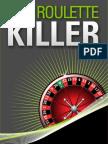 Ultimate Roulette Killer