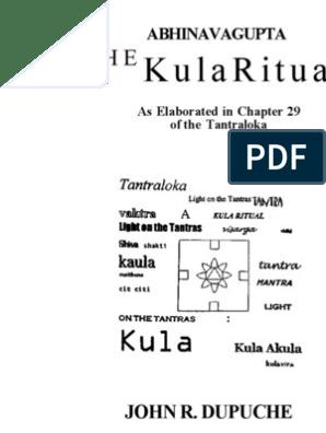 John R  Dupuche - Abhinavagupta The Kula Ritual   Tantra   Indian