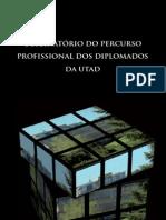 Observatório do percurso profissional dos diplomados da UTAD (2003-2007)
