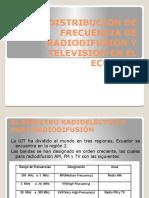 Distribucion de Frecuencia de Radiodifusion y Television En