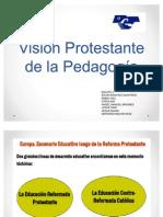 Visión Protestante de la Pedagogía