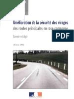 Amélioration de la sécurité des virages des routes principales en rase compagne