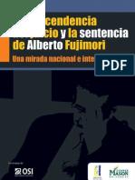 La trascendencia del juicio y la sentencia de Alberto Fujimori Una mirada nacional e internacional