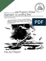 Space Shuttle Program Orbiter Approach and Landing Test Pre-ALT Report