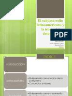 El subdesarrollo latinoamericano y la teoría del desarrollo
