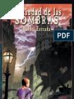 La Ciudad de las Sombras - Rafael Estrada (1er Cap)
